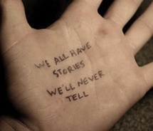 we all have stories we never tell
