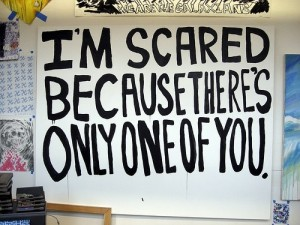 i am scared because