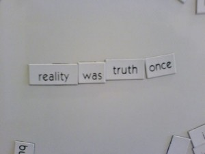 truth was reality