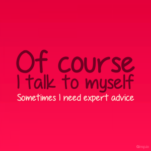 talk to myself