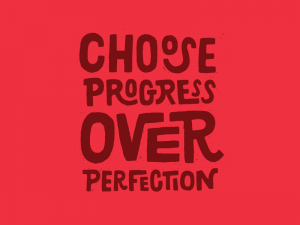 perfection progress