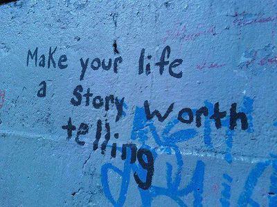 life worth telling