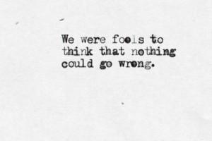 fools go wrong