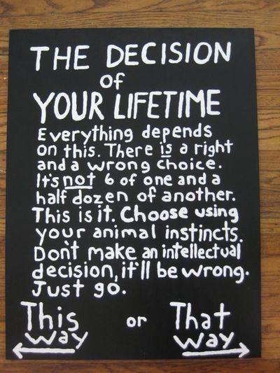 decision life black white gray