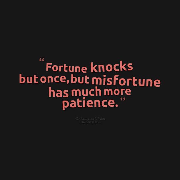 misfortune knocks