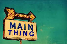 main thing thing