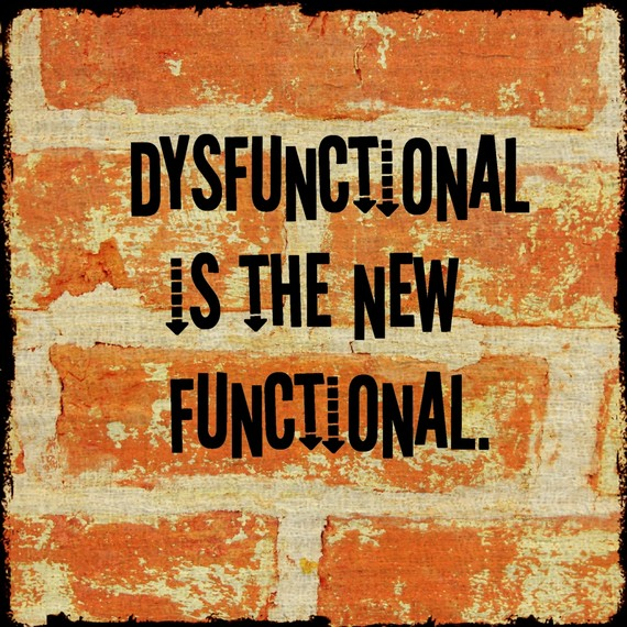 functionally dysfunctional is actually the norm enlightened conflict