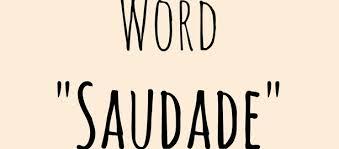 word saudade longing