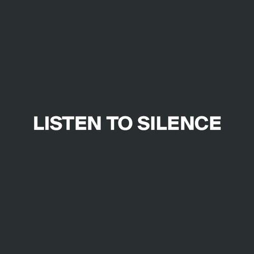silence listen to