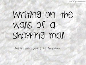 writing-on-the-walls-of-the-mall
