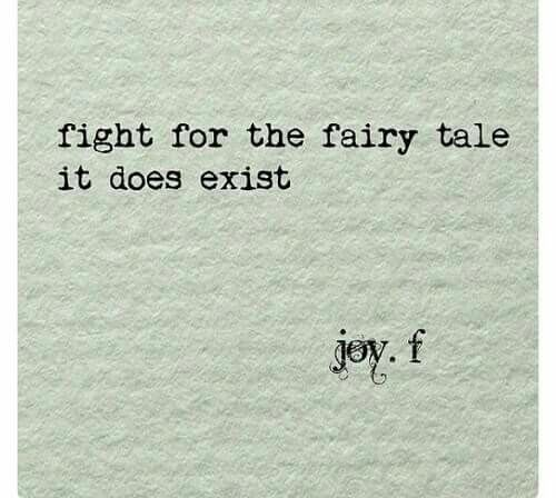 fight for the fairy tale does exist